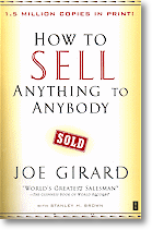 """How to Sell Anything to Anybody"" by Joe Girard"